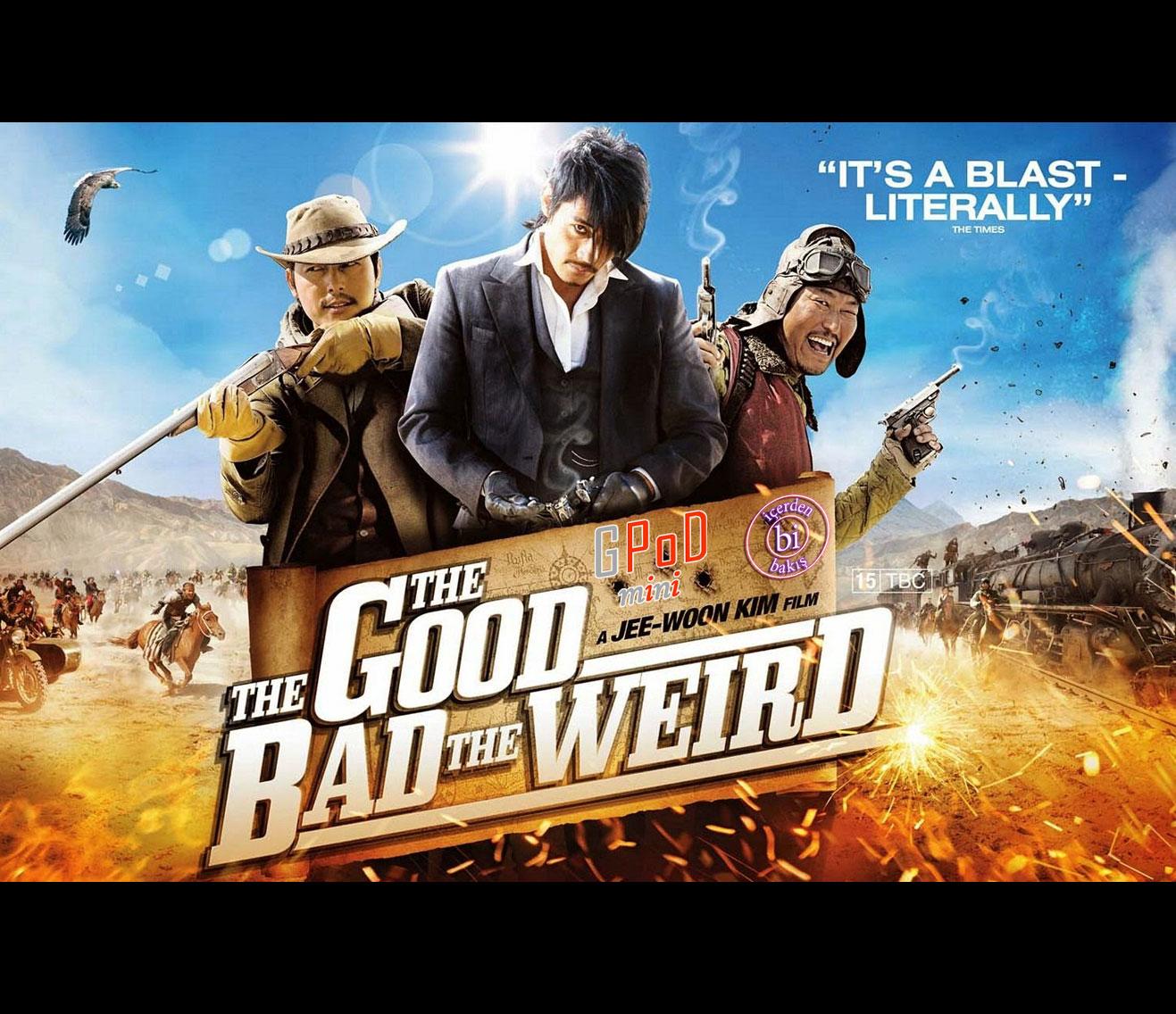 İçerden Bi Bakış – EP04 – The Good The Bad The Weird İncelemesi